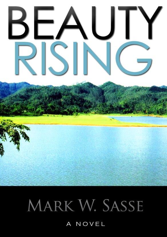 Beauty Rising (a novel)
