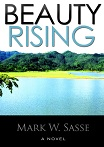 """Beauty Rising"" – Exclusive excerpt. Get the novel for 99 cents thru April 7."