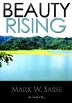 Beauty Rising Mark W Sasse