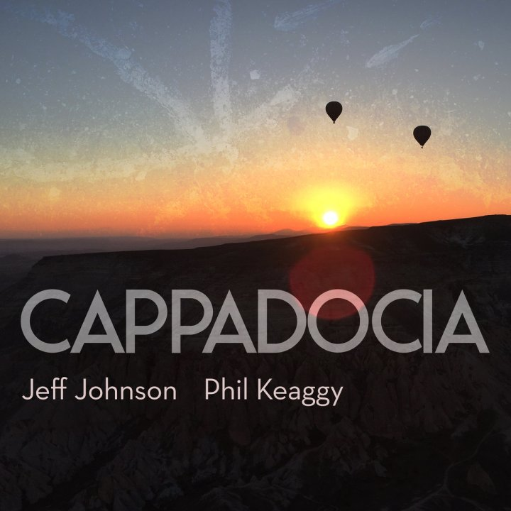 Album Review: Johnson & Keaggy's Cappadocia